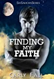Finding My Faith (Six Saviors)
