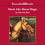 Much Ado about Magic | [Patricia Rice]