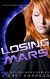 Losing Mars (Saving Mars Series-3)