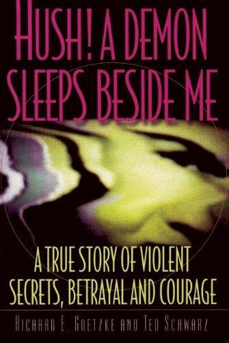 hush-a-demon-sleeps-beside-me-by-richard-e-goetzke-1999-11-25