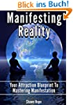 Manifesting Reality: Your Attraction...