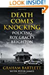 Death Comes Knocking: Policing Roy Gr...