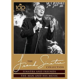 Sinatra And Friends + The Man And His Music