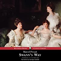 Swann's Way (       UNABRIDGED) by Marcel Proust Narrated by George Guidall