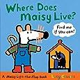 Where Does Maisy Live?: A Maisy Lift-the-Flap Book