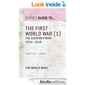 The First World War (1): The Eastern Front 1914-1918 (Guide To...)