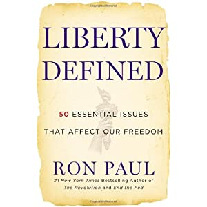 Liberty Defined - Ron Paul