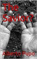The Savior?
