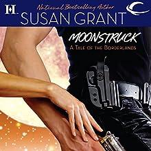 Moonstruck: Borderlands, Book 1 | Livre audio Auteur(s) : Susan Grant Narrateur(s) : Suzanne Toren