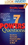 The 7 Powers of Questions: Secrets to...