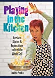 img - for Playing in the Kitchen book / textbook / text book