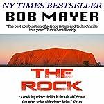 The Rock   Robert Doherty,Bob Mayer
