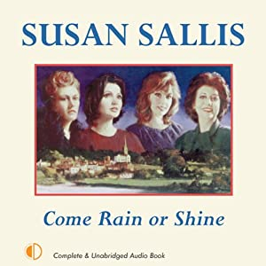Come Rain or Shine | [Susan Sallis]