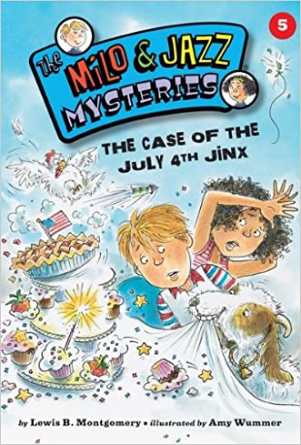 #05 The Case of the July 4th Jinx (The Milo & Jazz Mysteries ®)