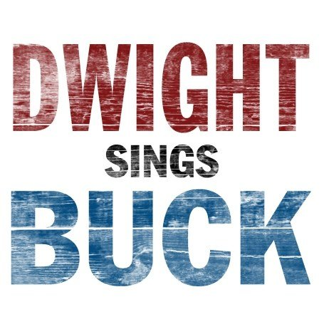 Original album cover of Dwight Sings Buck by Dwight Yoakam