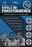 Erfolg bei Pokerturnieren: Von der ersten bis zur letzten Hand - Band 1