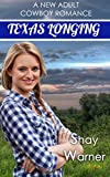 Texas Longing (A New Adult Cowboy Romance): Prequel to Texas Temptation