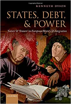 States, Debt, and Power: 'Saints' and 'Sinners' in European History and Integration online
