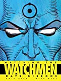 Watching the Watchmen: The Definitive Companion to the Ultimate Graphic Novel (1848560419) by Dave Gibbons