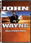 JOHN WAYNE: GOLD STRIKE RIVER - DVD JOHN
