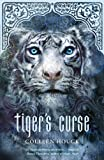 Colleen Houck Tiger's Curse (Tiger Saga Book 1): A heart-pounding adventure...magical!