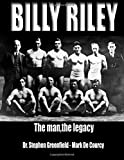Billy Riley - The Man,the legacy