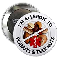 ALLERGIC TO PEANUTS & TREE NUTS Medical Alert 2.25 inch Pinback Button Badge by Creative Clam