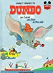 Walt Disney's Dumbo on Land, on Sea,...