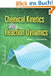 Chemical Kinetics and Reaction Dynami...