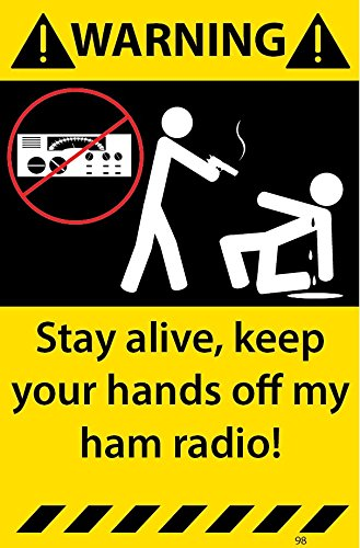 Ham Radio Warning Stickers Decal 98 (Ham Radio Decal compare prices)