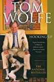 Hooking Up (0312420234) by Wolfe, Tom