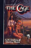 The CAGE (0671698362) by S. M. Stirling