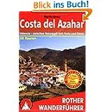 Costa del Azahar. Valencia - zwischen Naturpark dels Ports und Denia (Rother Wanderführer)