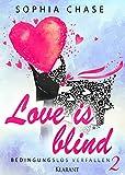 Image de Love is blind. Bedingungslos verfallen