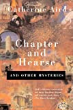 Chapter and Hearse: And Other Mysteries (0312290845) by Aird, Catherine