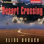 Desert Crossing | Elise Broach