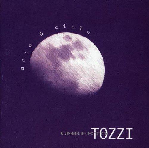 Umberto Tozzi - Aria & Cielo - Zortam Music