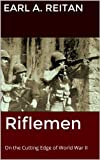 img - for Riflemen: On the Cutting Edge of World War II book / textbook / text book
