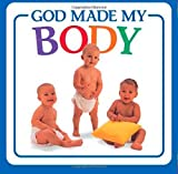 img - for God Made My Body (God Made...) by Michael Vander Klipp (2008-06-17) book / textbook / text book