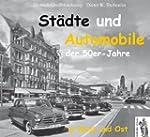 St�dte und Automobile der 50er Jahre