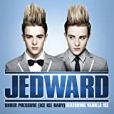 Under Pressure (Ice Ice Baby)by Jedward
