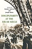 img - for Disciplinarity at the Fin de Si cle book / textbook / text book
