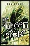 img - for The Street Bible by Rob Lacey (2003-04-22) book / textbook / text book