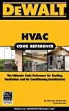 DeWalt HVAC/R Code Reference: Based on the 2009 International Mechanical Code - Spiral-Bound - 0977718387
