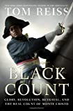 The Black Count: Glory, Revolution,