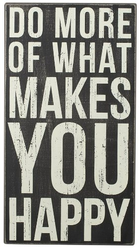 Primitives by Kathy Box Sign, 12 by 22-Inch, Do More (Do More Of What Makes You Happy compare prices)