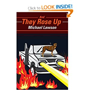 And They Rose Up by Michael Lawson