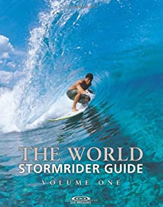 The World Stormrider Guide (Stormrider Guides)