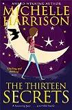 The Thirteen Secrets (13 Treasures 3) Michelle Harrison