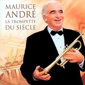 Maurice André - La Trompette du siècle (2 CD)